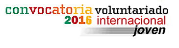 Convocatoria Programa Voluntariado Joven Internacional 2016